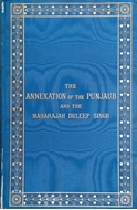 Picture of THE ANNEXATION OF THE PUNJAUB AND THE MAHARAJAH DULEEP SINGH